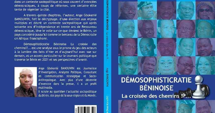 Publication d'un Essai sur la présidentielle 2021 au Bénin: Un ouvrage qui lève le voile sur une élection à polémique